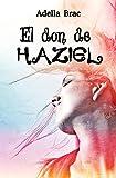 el don de haziel spanish edition