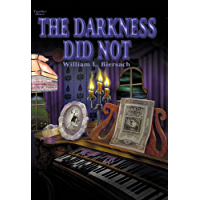 The Darkness Did Not (Father Baptist Series Book 2)