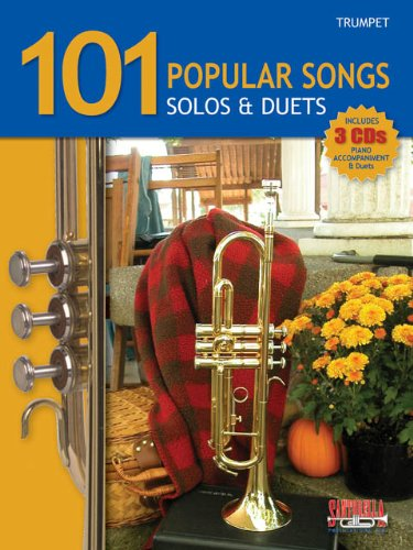 - 101 Popular Songs for Trumpet * Solos & Duets