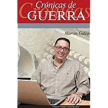 Crónicas de Guerra (Spanish Edition)