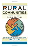 Rural Communities, Cornelia Butler Flora and Jan L. Flora, 0813343771