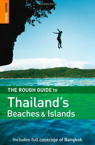The Rough Guide to Thailand's Beaches  &  Islands 3 (Rough Guide Travel Guides)