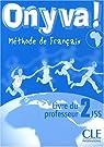 On y va ! Méthode de français : Livre du professeur 2JSS par Sirejols