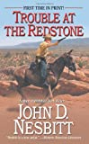 Trouble at the Redstone, John D. Nesbitt, 0843960558
