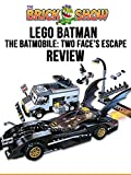 Review: Lego Batman The Batmobile: Two-Face's Escape Review