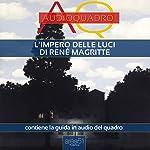L'impero delle luci di René Magritte | Cristian Camanzi