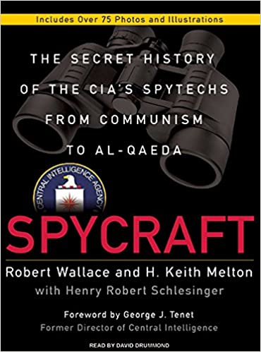 Spycraft: The Secret History of the CIA's Spytechs from