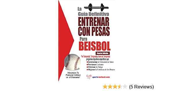 Amazon.com: La guía definitiva - Entrenar con pesas para beisbol (Spanish Edition) eBook: Rob Price: Kindle Store