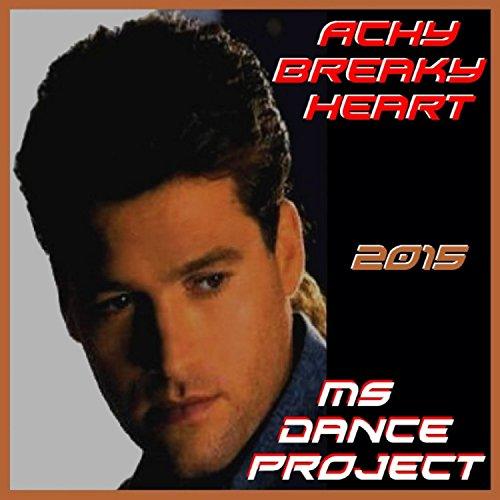 Achy Breaky Heart (Remix 2016) (Achy Breaky Heart Mp3)