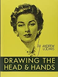 Drawing the Head and Hands by Andrew Loomis (2011-10-25)