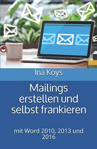 mailings-erstellen-und-selbst-frankieren-mit-word-2010-2013-und-2016-kurz-knackig-band-8