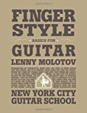 new york city guitar school - Fingerstyle Basics For Guitar (for Guitar) by Lenny Molotov (2012-07-15)