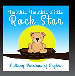 Lullaby Versions of Eagles