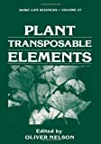 Plant Transposable Elements, , 1468455524