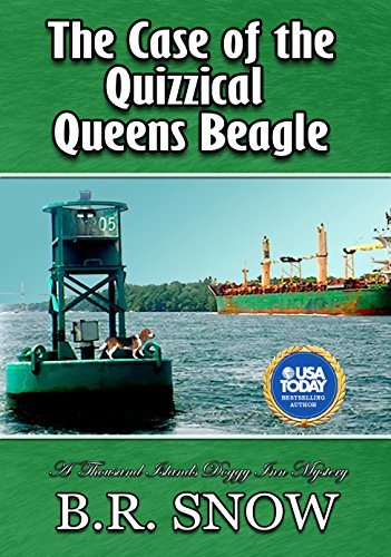 The Case of the Quizzical Queens Beagle (The Thousand Islands Doggy Inn Mysteries Book 17) by [Snow, B.R.]