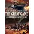 The Great Game: An Imperial Adventure