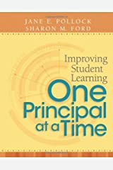 Improving Student Learning One Principal at a Time Paperback