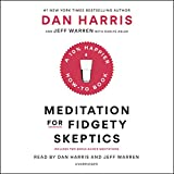 by Dan Harris (Author, Narrator), Carlye Adler (Author), Jeffrey Warren (Author, Narrator), Random House Audio (Publisher) (36)  Buy new: $24.50$20.95