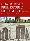 How to Read Prehistoric Monuments, Alan Butler, 1907486445