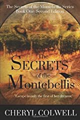 The Secrets of the Montebellis (Volume 1) Paperback