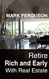 img - for Retire Rich and Early with Real Estate book / textbook / text book