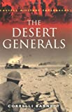 The Desert Generals (Cassell Military Paperbacks)
