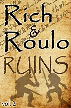 Rich and Roulo: RUINS by [Rich, Emerian, Roulo, H.E.]