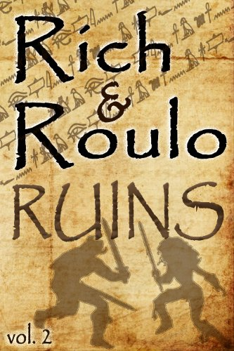 Rich and Roulo: RUINS