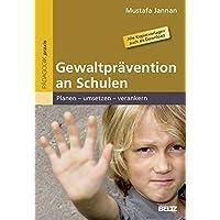 Gewaltprävention an Schulen: Planen – umsetzen – verankern. Alle Kopiervorlagen auch als Download