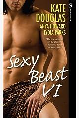 Sexy Beast VI Paperback