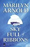 Sky Full of Ribbons, Nancy Campbell Allen, 157734605X