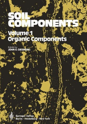 Soil Components: Volume 1: Organic Components ()