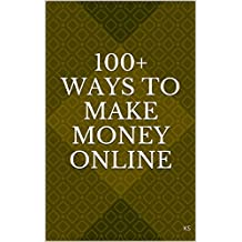100+ Ways to Make Money Online: Easy & Without Investment