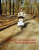 Auf dem E1 von Göteborg über Flensburg nach Genua, Michael Turzynski, 3833492759