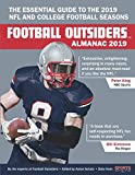 img - for Football Outsiders Almanac 2019: The Essential Guide to the 2019 NFL and College Football Seasons book / textbook / text book
