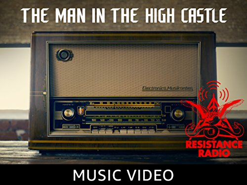 The Man in the High Castle - Resistance Radio Music Video (Japan Radio)
