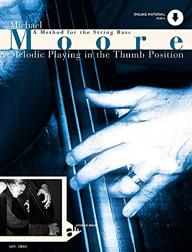 (Melodic Playing in the Thumb Position: A Method for the String Bass, Book & CD (Advance Music))
