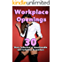 Workplace Openings... (30 Story Collection of Questionable and Forbidden Encounters)