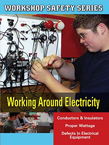 Workshop Safety: Working around Electricity