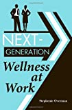 Product review for Next-Generation Wellness at Work