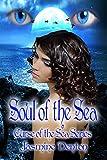 Soul of the Sea (Curse of the Sea Book 1)