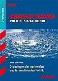 Kompakt-Wissen Gymnasium - Grundlagen der nationalen/ internationalen Politik