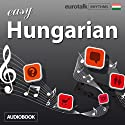 Rhythms Easy Hungarian Audiobook by  EuroTalk Ltd Narrated by Jamie Stuart