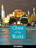 Cities of the World: Istanbul