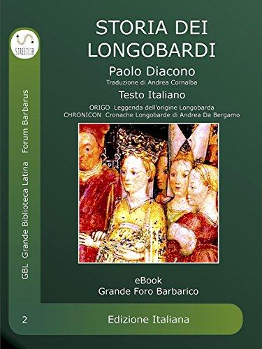 Verona Grande (Storia dei Longobardi : Historia Langobardorum (Grande Foro Barbaruco) (Italian Edition))