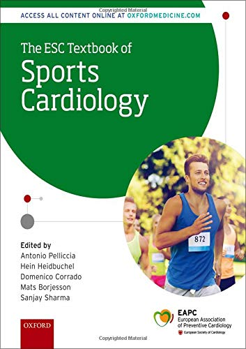 The ESC Textbook of Sports Cardiology (The European Society of Cardiology Series)
