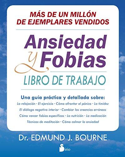 Ansiedad y fobias (Spanish Edition)