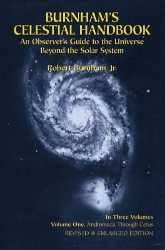 - Burnham's Celestial Handbook: An Observer's Guide to the Universe Beyond the Solar System, Vol. 1