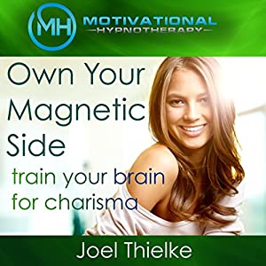 Own Your Magnetic Side Audiobook
