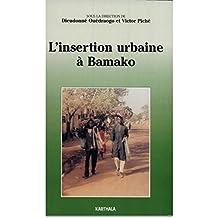 L'insertion Urbaine a Bamako